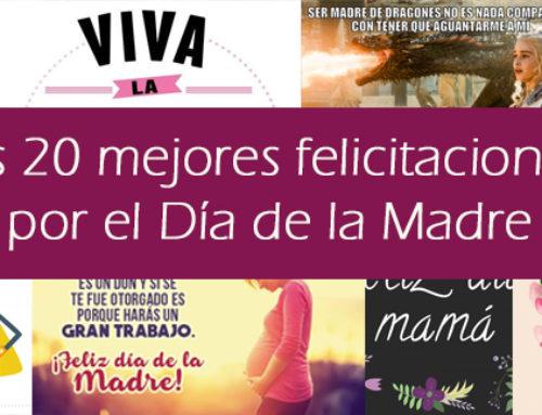 Las 20 mejores felicitaciones por el Día de la Madre